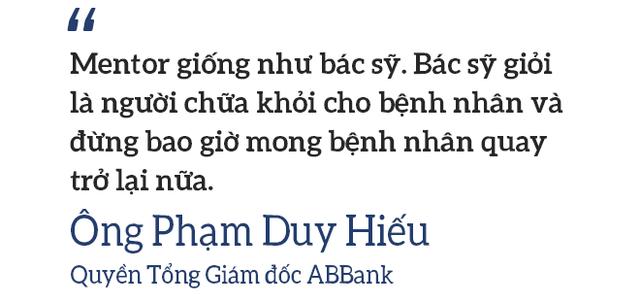 3 câu chuyện về người Mentor qua góc nhìn của lãnh đạo ABBank: Một tổ chức 2.700 con người thay đổi chỉ nhờ trả lời 3 câu hỏi! - Ảnh 9.